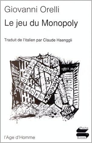 Le jeu de Monopoly (LAge dHomme): Amazon.es: Orelli, Giovanni: Libros en idiomas extranjeros