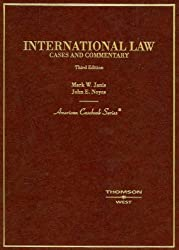 International Law: Cases and Commentary (American Casebook Series)