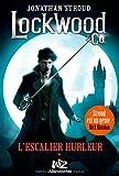 vignette de 'Lockwood & co n° T.1<br /> Escalier hurleur (L') (Jonathan Stroud)'
