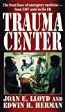 Trauma Center, E. Herman and Joan E. Lloyd, 080411546X