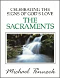 The Sacraments, Michael Pennock, 0877935033
