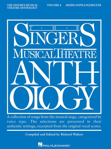 - The Singer's Musical Theatre Anthology: Mezzo-Soprano/Belter, Vol. 4
