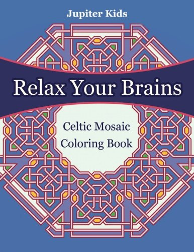 relax-your-brains-celtic-mosaic-coloring-book