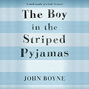 The Boy in the Striped Pyjamas Audiobook