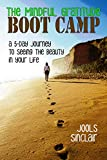 The Mindful Gratitude Boot Camp: A 5-Day Journey to Seeing the Beauty in Your Life