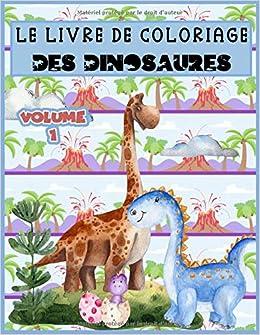 Le Livre De Coloriage Des Dinosaures 30 Dessins De Petits