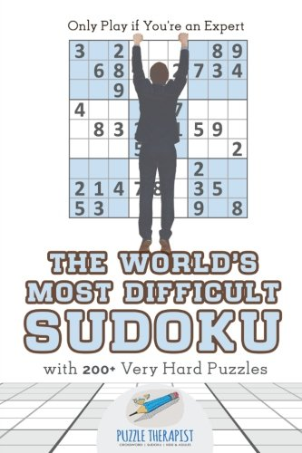 The World's Most Difficult Sudoku | Only Play if You're an Expert | with 200+ Very Hard Puzzles 200 Very Hard Puzzles