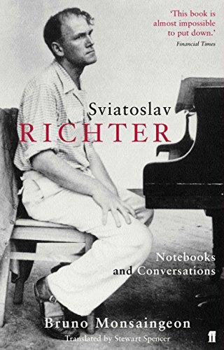 Sviatoslav Richter: Notebooks and Conversations