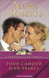 Book's Cover ofLa Principauté de Cordina tome 3 : Pour l'amour d'un prince