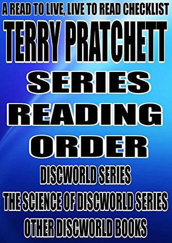TERRY PRATCHETT SERIES READING ORDER A READ TO LIVE CHECKLIST DISCWORLD THE SCIENCE OF OTHER BOOKS