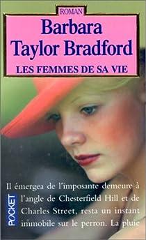 Les femmes de sa vie par Taylor Bradford