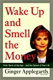 Wake up and Smell the Money, Virginia Applegarth and Leslie Whitaker, 0670873977