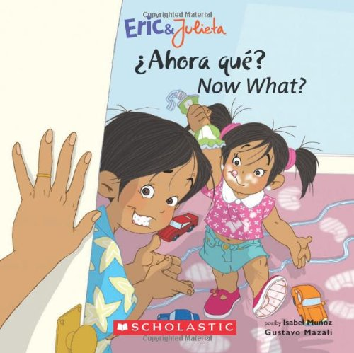 Download Now, What? (Eric & Julieta): (Bilingual) (Spanish and English Edition) pdf epub