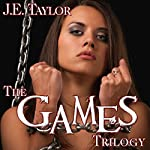 The Games Trilogy | J. E. Taylor