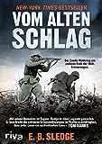 Vom alten Schlag: Der Zweite Weltkrieg am anderen Ende der Welt. Erinnerungen