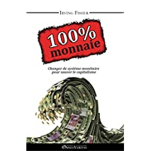 100% Monnaie (French Edition)