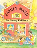 Family Math for Young Children, Jean K. Stenmark and Grace D. Coates, 0912511273