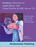 img - for Client-Server Applications with Visual FoxPro and SQL Server book / textbook / text book