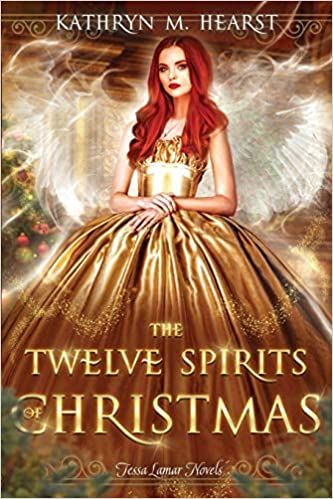 Amazon Com Twelve Spirits Of Christmas Tessa Lamar Novels Volume