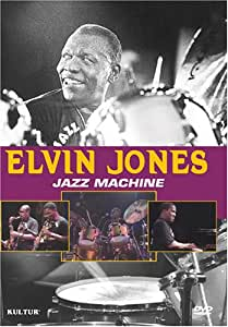 Elvin Jones' Jazz Machine / Elvin Jones, Ravi John Coltrane, Sonny Fortune