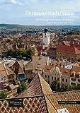 Hermannstadt/Sibiu : Ein Kunstgeschichtlicher Rundgang Durch Die Stadt Am Zibin, Franke, Arne, 3795425743