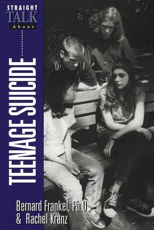 Books : Straight Talk About Teenage Suicide