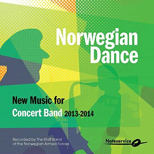 - Norwegian Dance - New Music for Concert Band 2013-2014