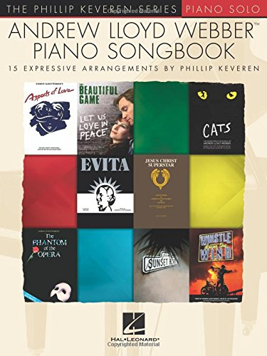 Andrew Sheet Webber Music Lloyd (Andrew Lloyd Webber Piano Songbook: The Phillip Keveren Series)