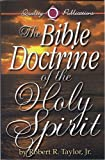 Bible Doctrine of the Holy Spirit, Robert Taylor, 0891371494
