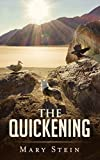 The Quickening: The First Year of My Death