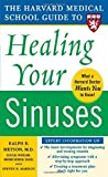 img - for Harvard Medical School Guide to Healing Your Sinuses (Harvard Medical School Guides) by Metson, Ralph, Mardon, Steven (2005) Paperback book / textbook / text book