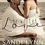She Writes Love | Sandi Lynn
