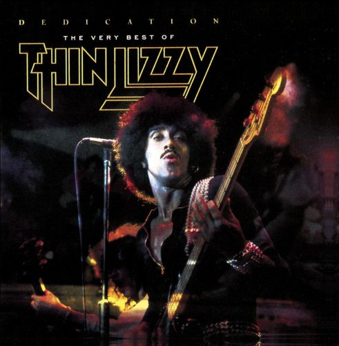Dedication: The Very Best Of Thin Lizzy