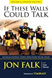 Books : If These Walls Could Talk: Michigan Football Stories from Inside the Big House