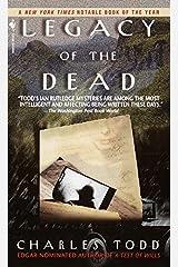 Legacy of the Dead (Inspector Ian Rutledge Book 4)