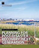 Planning for Post-Disaster Recovery: Next Generation (Pas Report)