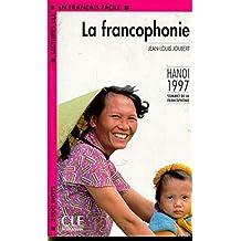 La Francophonie - Niveau 4: Hanoi 1997