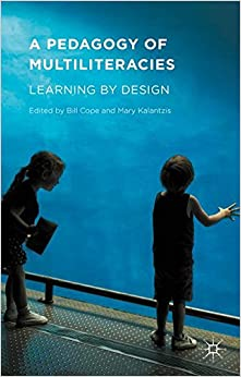 Book A Pedagogy of Multiliteracies: Learning by Design