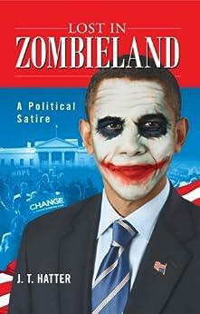 Lost in Zombieland by [Hatter, J.T.]