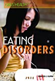 Eating Disorders, Tammy Laser and Stephanie Watson, 1448845734