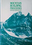 Mountain Building Processes, Kenneth J. Hsü, 0123579805