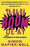 Ta-Ra-Ra-Boom-De-Ay: The Dodgy Business of Popular Music