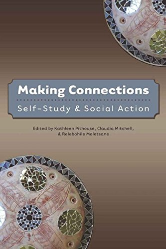 Making Connections: Self-Study and Social Action (Counterpoints)