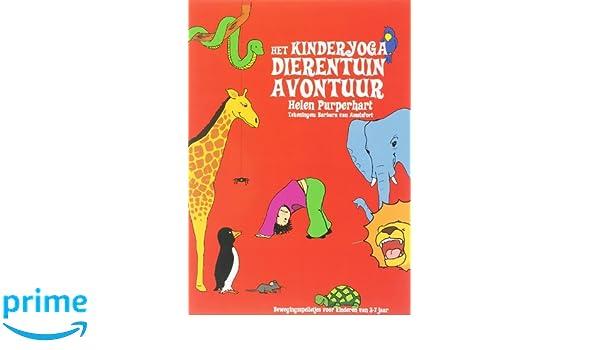 Het Kinderyoga Dierentuin-avontuur: een werkboek met ...