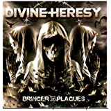 Bringer of Plagues by Divine Heresy (2009-10-26)