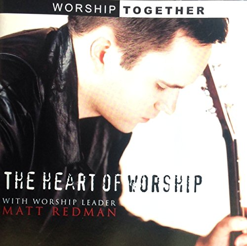 The Heart Of Worship Album Cover