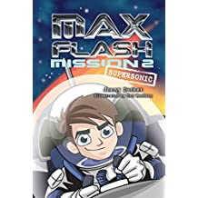 Mission 2: Supersonic (Max Flash)