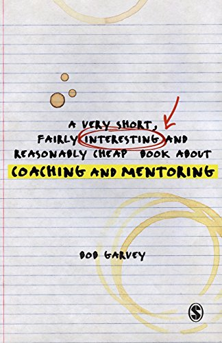 A Very Short, Fairly Interesting and Reasonably Cheap Book About Coaching and Mentoring (Very Short, Fairly Interesting