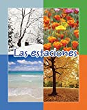img - for Las estaciones (Facil De Leer/ Easy Readers) (Spanish Edition) (Facil de Leer: Level E) book / textbook / text book