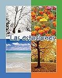 img - for Las estaciones (Facil De Leer/ Easy Readers) (Spanish Edition) book / textbook / text book